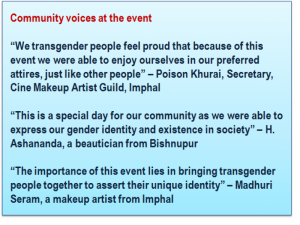 "This main illustration is a collage of two photographs and an accompanying text box. The photographs show scenes from the Thabal Chongba event held for transgender women in Imphal on April 14, 2018. In each photograph, a number of individuals dressed in colourful and traditional Meitei attire can be seen holding hands in a long human chain and dancing merrily to the sound of music. The participants are a mix of many genders, though most of them are transgender women. The event venue is an open ground, lit up brightly with LED lamps attached to bamboo frames erected at the edges of the ground. In the background, a number of onlookers can be seen sitting on benches or standing around. Behind them are houses and shop fronts with shutters closed. The accompanying text is a quote from a participant at the event: ""I'm happy with this event where we're empowered to come out openly in public with our trans identities. I wish the organisers are able to repeat such events every year!"" Photo credits: Bonita Pebam"