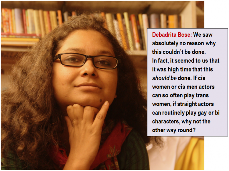"""This illustration is also a combination of a photograph and quote. This photograph is an indoor close shot of Debadrita Bose, who has directed the short film 'Goodbye Beautiful'. The filmmaker has her chin placed on her right hand, is wearing a pair of thick-rimmed glasses, and is looking at the camera with a slight smile. Behind her, somewhat out of focus, is a shelf lined up with numerous books. The accompanying quote says: """"We saw absolutely no reason why this couldn't be done. In fact, it seemed to us that it was high time that this should be done. If cis women or cis men actors can so often play trans women, if straight actors can routinely play gay or bi characters, why not the other way round?"""" Photo credit: Sanchari Das"""
