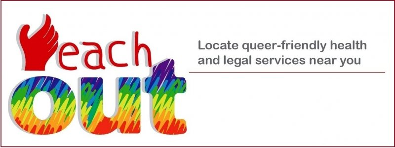 "This graphic announces 'Reach OUT', a multimedia campaign to publicize an online locator or database on queer friendly health and legal aid services across India. This locator has been developed by Varta Trust, Kolkata; Grindr For Equality, Los Angeles; and SAATHII, Chennai. The campaign will run from June to August 2018. On the left side, the graphic shows the 'Reach OUT' logo. It consists of a partially open hand reaching upwards, as if to hold on to something. The hand forms the letter 'R' in the word 'Reach' which is written out in deep red colour. Right below the word 'Reach' is the word 'Out' in bold lettering and coloured in the queer pride rainbow flag colours. Next to the logo is text that says: ""Locate queer-friendly health and legal services near you"". The graphic background is all white. Artwork credit: Brindaalakshmi K. and Parvathy"