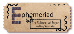 "The project logo consists of the text ""Ephemeriad"" where the first letter, a capital 'E', is designed as a stack of books with a blue tint. The logo also contains a rectangular box with the text ""The Ephemeriad Project – Archiving Temporality"". The entire design is overlaid on a light brown paper ticket background with clipped sides. There are small black overlays of stamp marks on the ticket. Logo credit: Subhradeep Chatterjee"