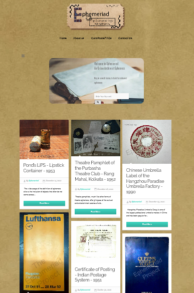 This image is a screenshot from the Ephemeriad Project website where the project logo is at the top followed by the page navigation links and a search box which is placed within a round-edged rectangular image of a metal seal and a small sheaf of old white envelopes. Below the search box are some of the ephemera posts on the website in a grid layout. The posts, each with a photograph and supporting text, include a Pond's lipstick from 1953, a pamphlet of the Purbasha Theatre Club from 1952, a Chinese umbrella label of the Hangzhou Paradise Umbrella Factory from 1990, a Lufthansa airline timetable from 1991-92, a Certificate of Posting of India Postage from 1951, and a vintage writing pad of the brand Queen's Velvet by John Dickinson from the 1950s. Photo credit: Subhradeep Chatterjee